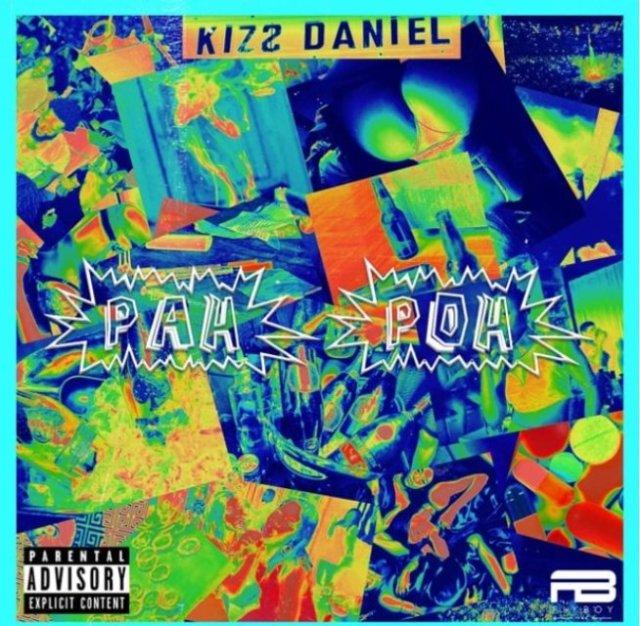 Kizz Daniel - Pah Poh