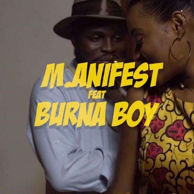 M.Anifest - Tomorrow ft. Burna Boy