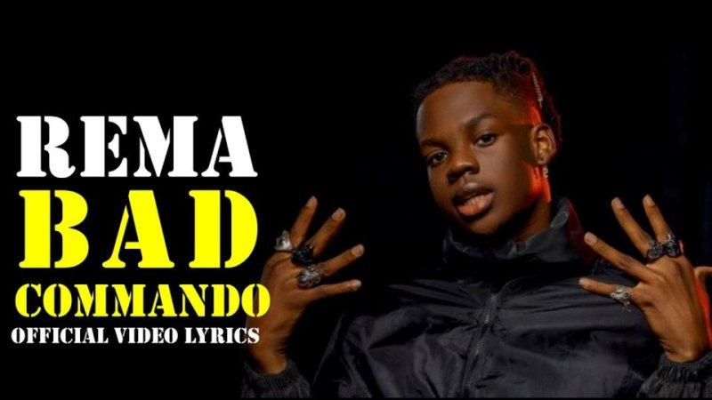 Rema – Bad Commando (Lyric Video)