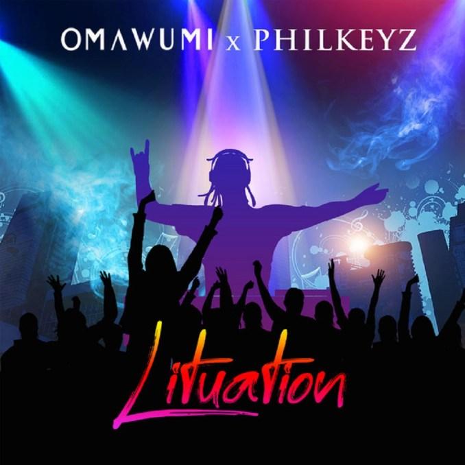 Omawumi ft. Philkeyz - Lituation