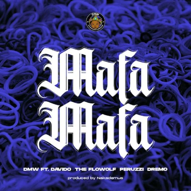 DMW - Mafa Mafa ft. Davido