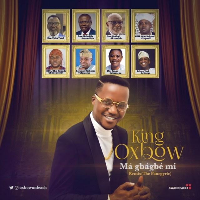 King Oxbow - Ma Gbagbe Mi