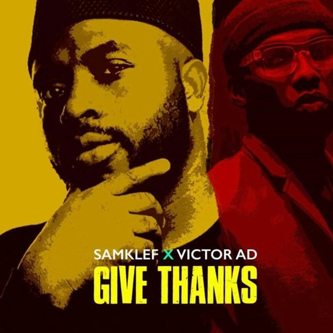 Samklef - Give Thanks ft. Victor AD