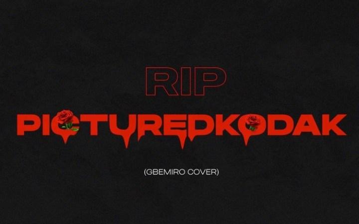 Zlatan – Gbemiro Cover (Picture Kodak Tribute)