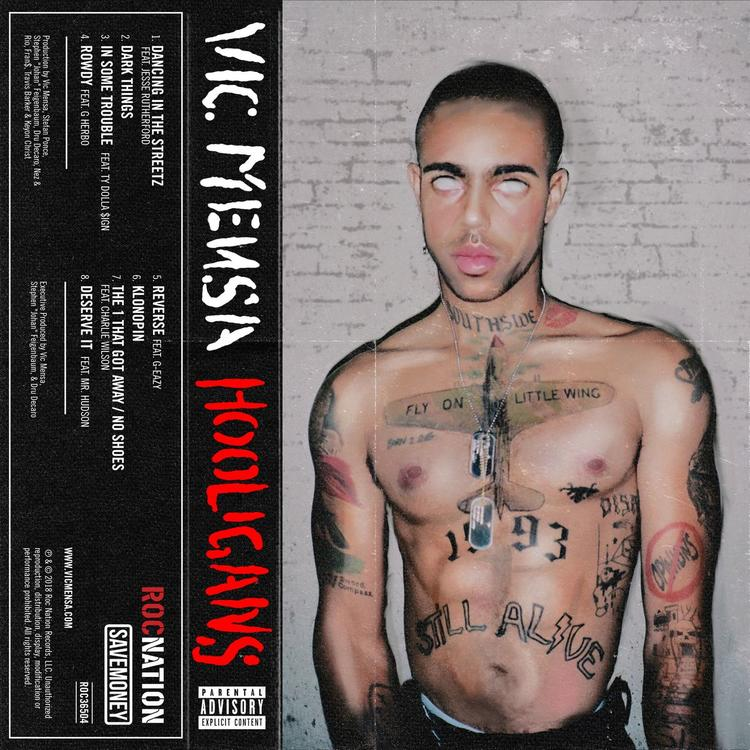 Vic Mensa - Hooligans Album