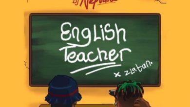 Photo of DJ Neptune – English Teacher Ft Zlatan