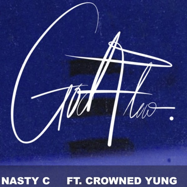 Nasty C - God Flow Ft CrownedYung Mp3 Download