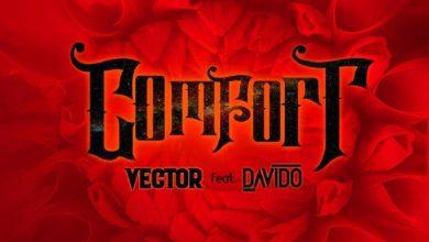Photo of Vector Ft Davido – Comfortable