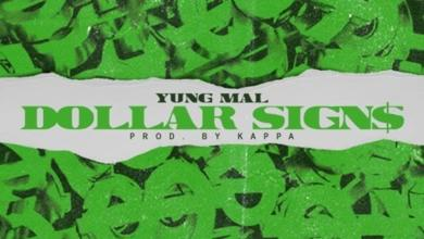 Photo of Yung Mal – Dollar Signs