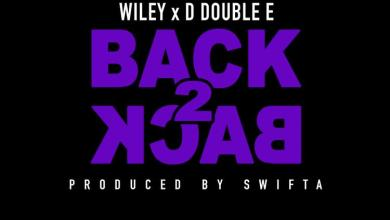 Photo of Wiley – Back 2 Back Ft D Double E