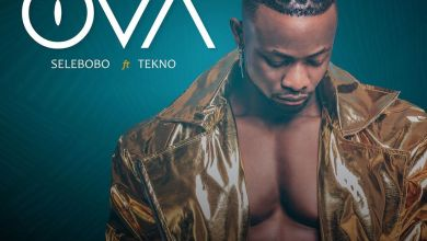 Photo of Selebobo – OVA Ft Tekno