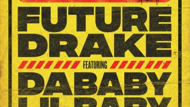 "Photo of Future ""Life Is Good"" Remix Ft. Drake, Dababy & Lil Baby: LISTEN"