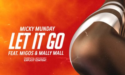 Micky Munday - Let It Go Ft Migos & Mally Mall