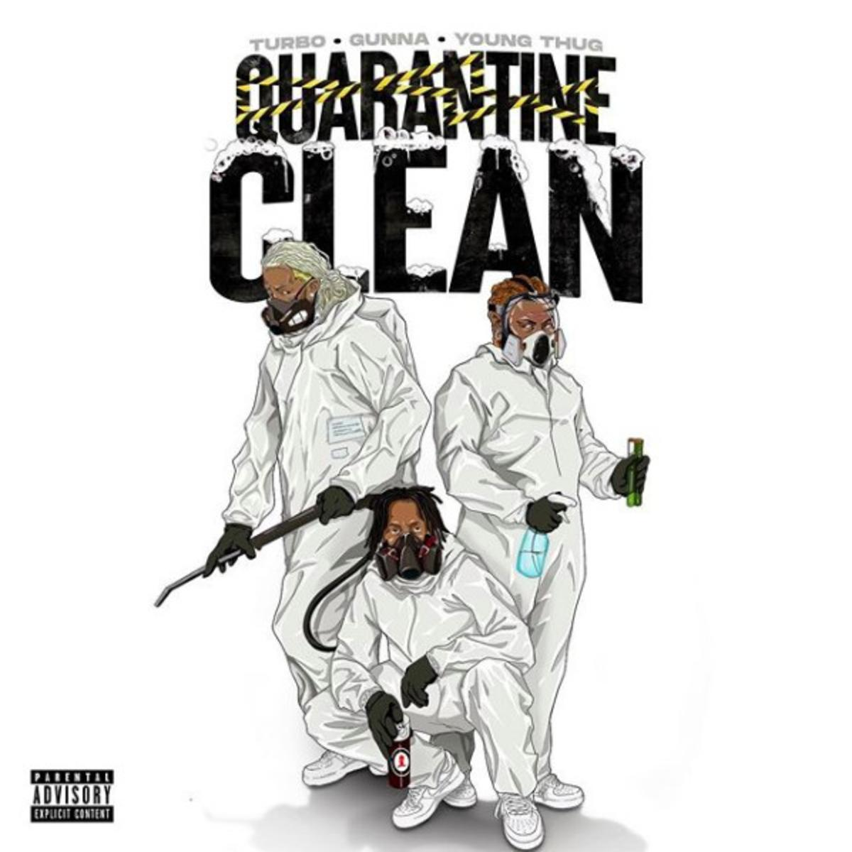 "Young Thug, Gunna, & Turbo ""Quarantine Clean"""