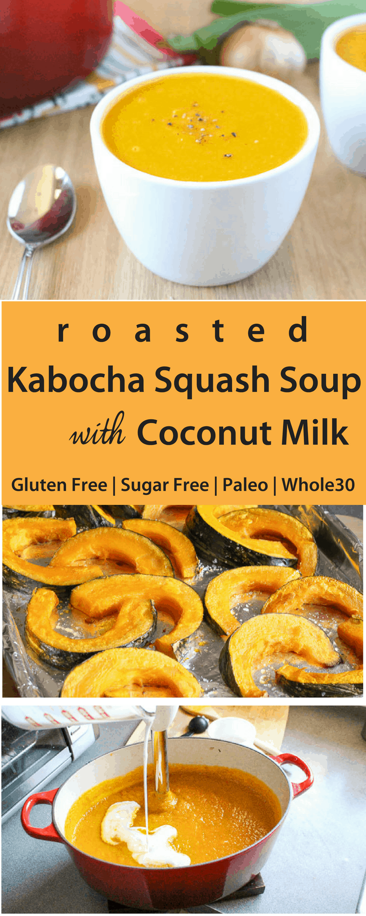 Oven Roasted Kabocha Squash Soup with Coconut Milk