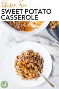 pin for gluten free sweet potato casserole