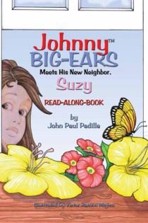 Johnny Big-Ears, Meets His New Neighbor Suzy
