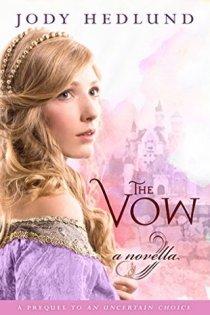 The Vow: A novella by Jody Hedlund