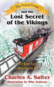 The Travel Twins and the Lost Secret of the Vikings