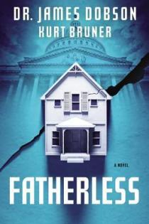 Fatherless by James C. Dobson, Kurt Bruner