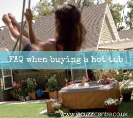 FAQ when buying a hot tub