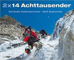 Kaltenbrunner Dujmovits - 2 x 14 Achttausender