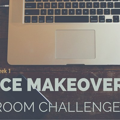 Office Makeover – One Room Challenge