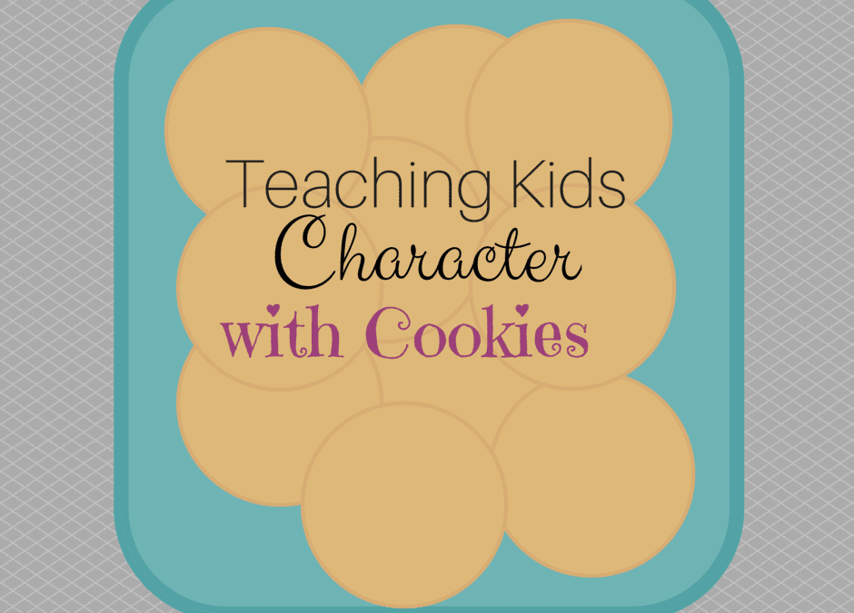 Teaching Kids Character with Cookies