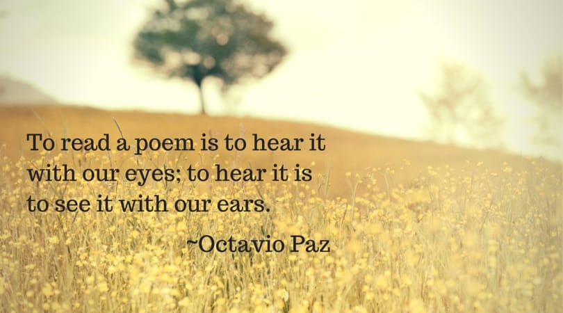 hear a poem is to see it with our ears