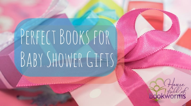 6 Perfect Baby Shower Gift Books & 6 Perfect Baby Shower Gift Books - House full of Bookworms