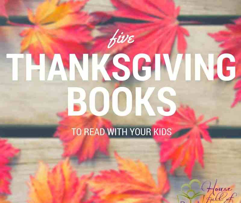 Five Thanksgiving Themed Books to Read With Your Kids