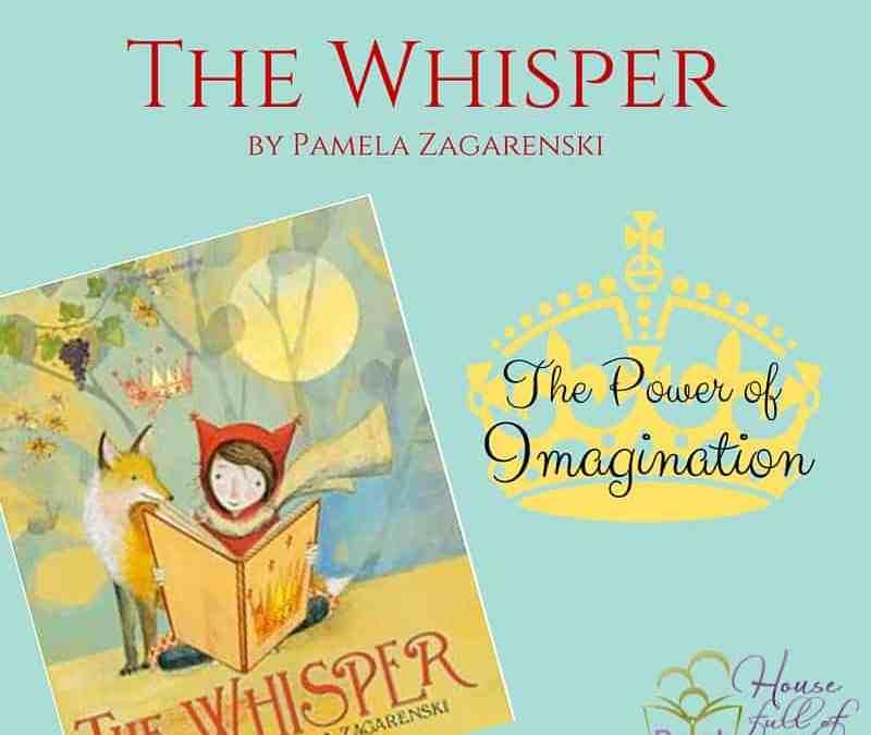The Whisper (The Power of Imagination)