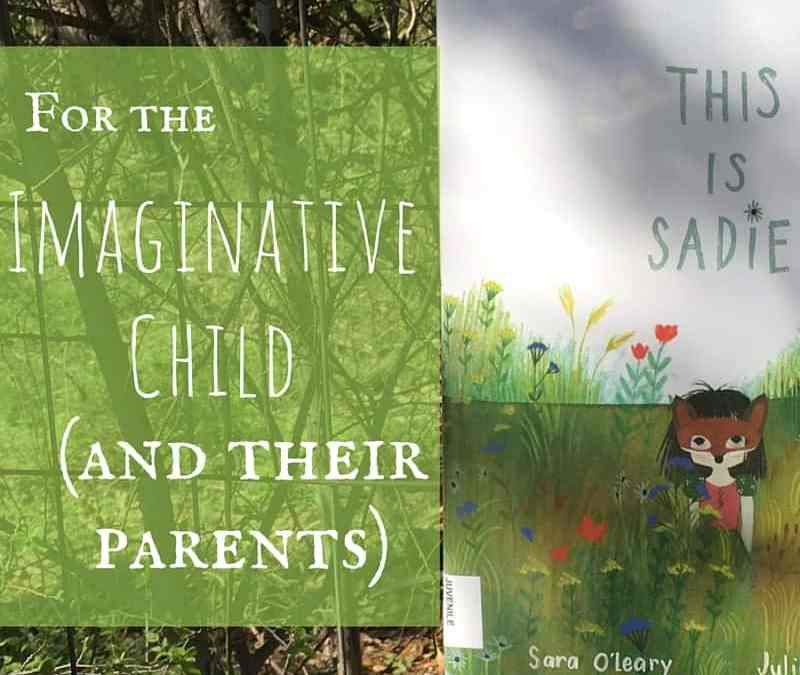 A Picture Book for Imaginative Children