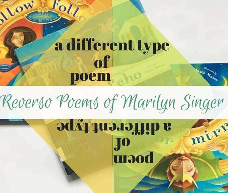 Reverso Poems of Marilyn Singer