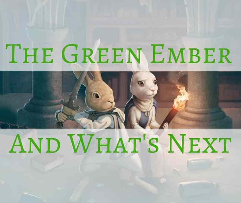 Have You Read The Green Ember?