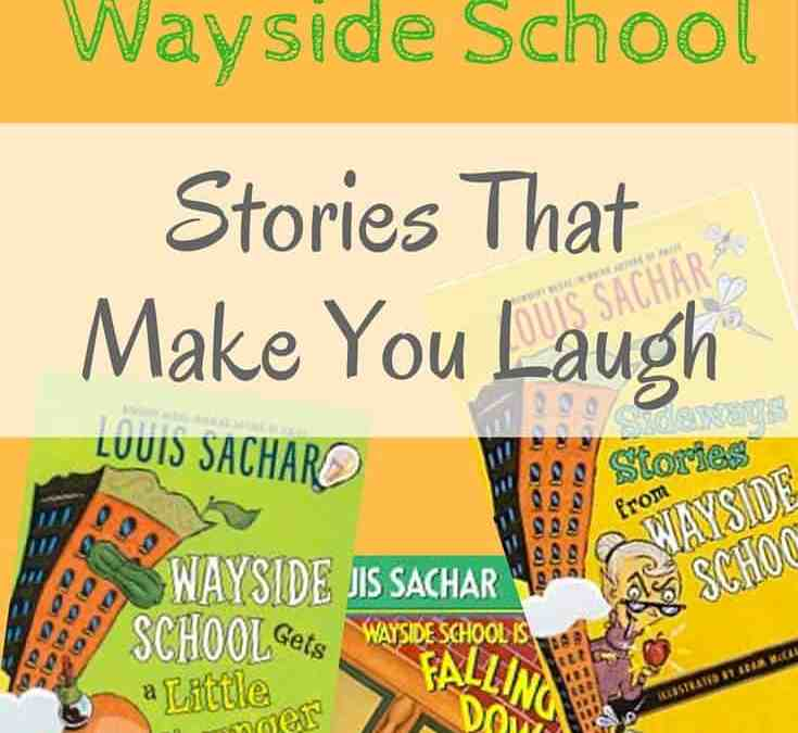 Sideways Stories from Wayside School always get a laugh out of me and my kids