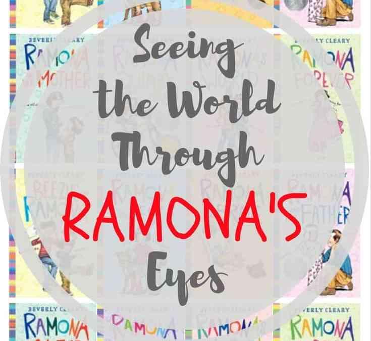 Seeing the World Through Ramona's Eyes