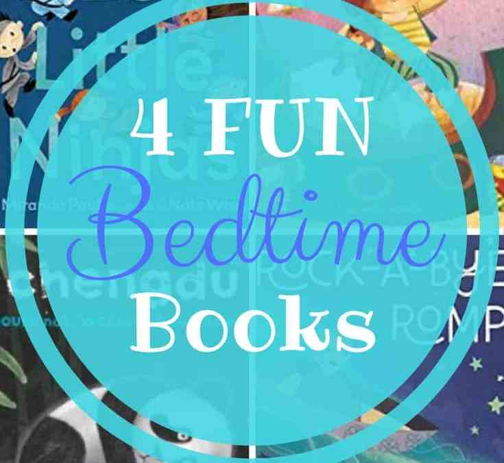 Bedtime Books with a Big Dose of Fun