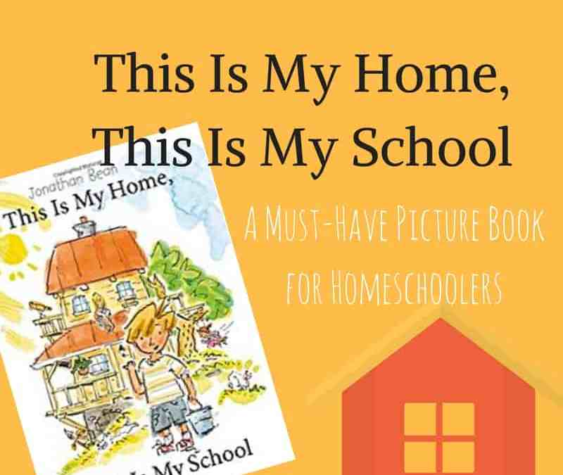 A Must-Have Picture Book about Homeschooling
