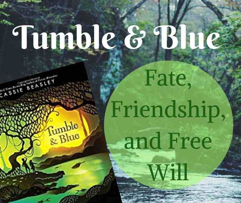 Tumble and Blue: On Friendship and Fate