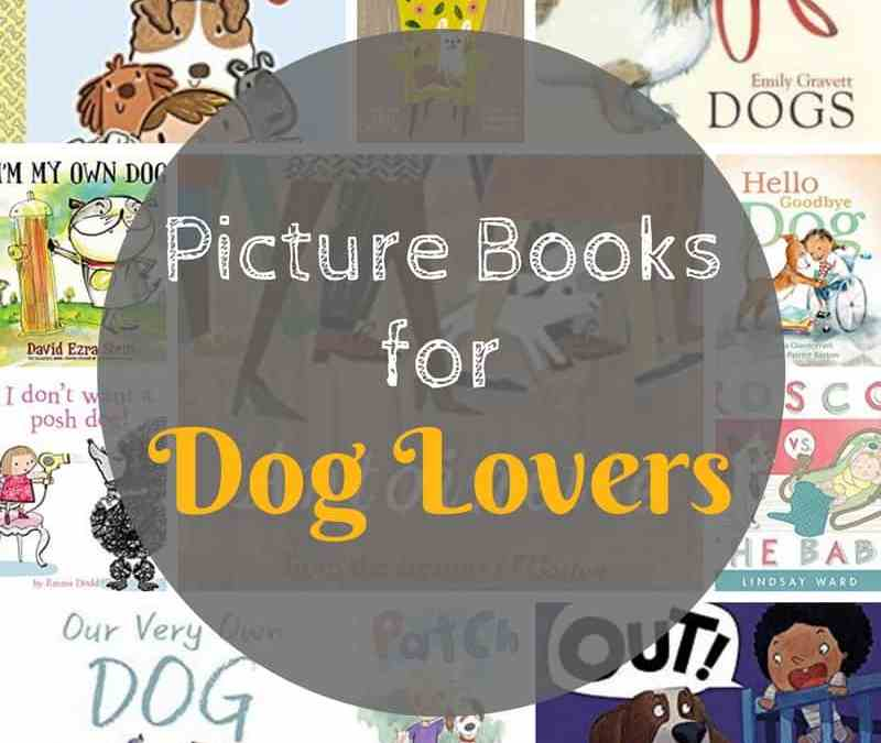 Picture Books About Dogs