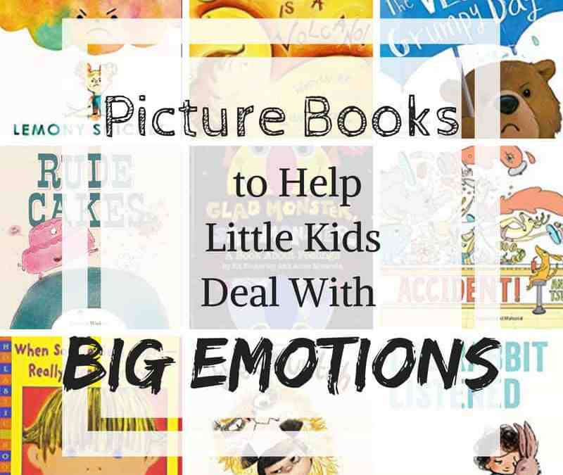 Books to Help Little Kids Deal With Big Emotions