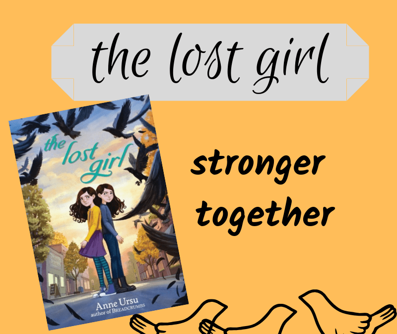 The Lost Girl–Why We're Stronger Together