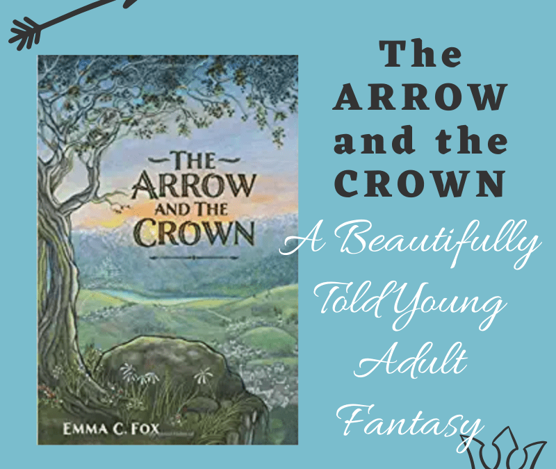 The Arrow and the Crown