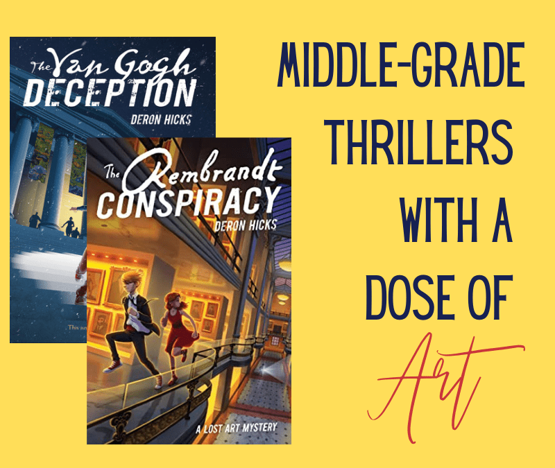 The Lost Art Mysteries–Heist Thrillers for Middle-Grade Readers