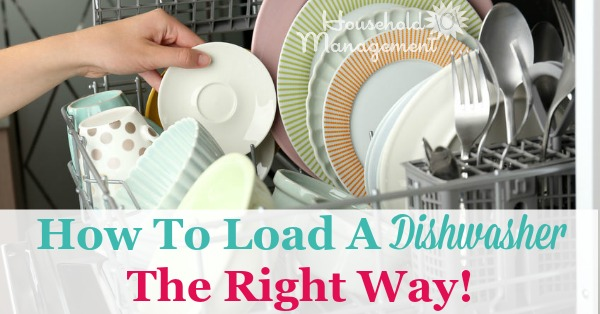How To Load A Dishwasher The Right Way To Make Sure Everything Gets Cleaned