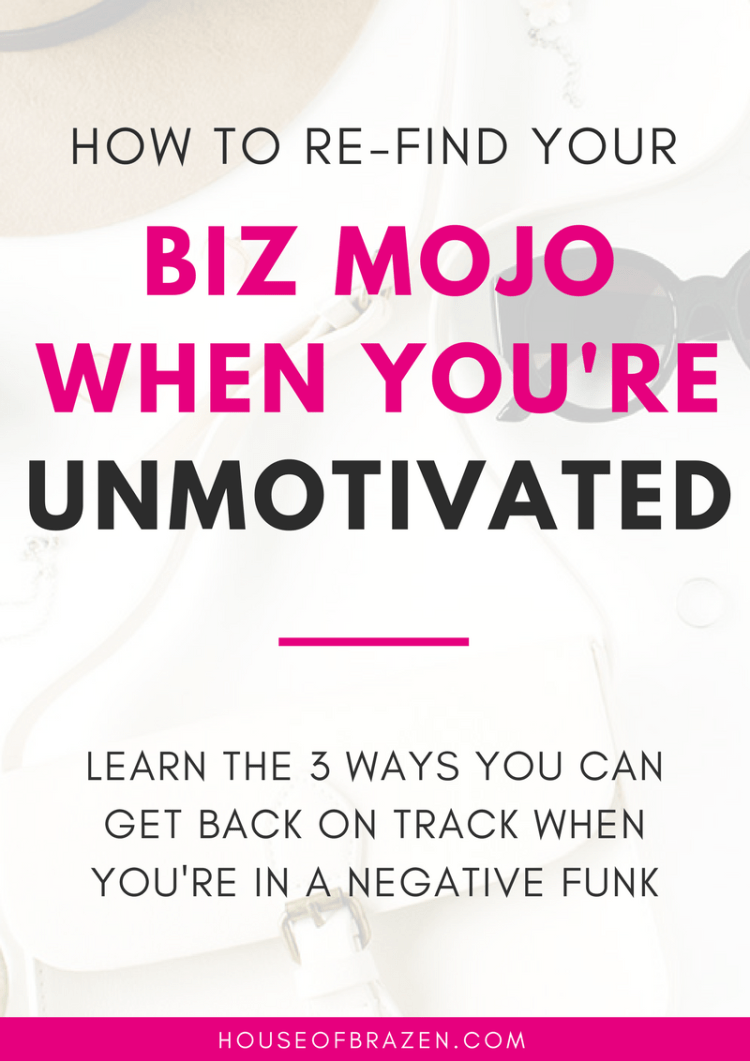 How to Find Your Biz Mojo When You're Unmotivated