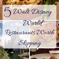 5 Walt Disney World Restaurants Worth Skipping