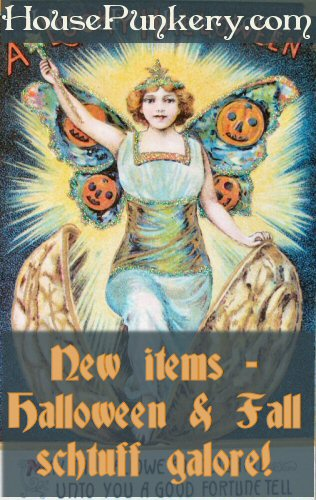 New HousePunkery items - Halloween & Fall schtuff galore!