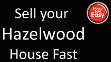 Sell House Fast Hazelwood